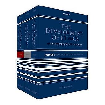 The Development of Ethics Three Volume Set by Irwin & Terence