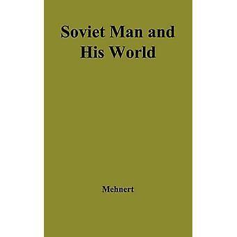 Sovjetiske mand og hans verden. af Mehnert & Klaus