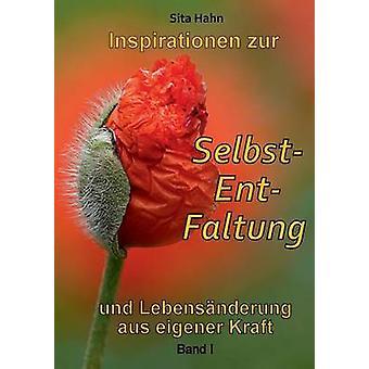 Inspirationen Zur SelbstEntFaltung durch Hahn & Sita