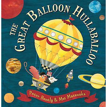 الكبير بالون Hullaballoo بيتر بنتلي-مي ماتسوكا-978184