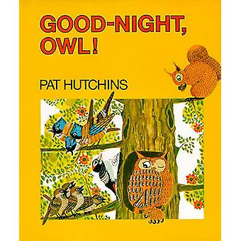 Good Night - Owl! by Pat Hutchins - 9780027459005 Book