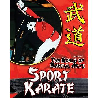 Sport Karate by Jim Ollhoff - 9781599289847 Book