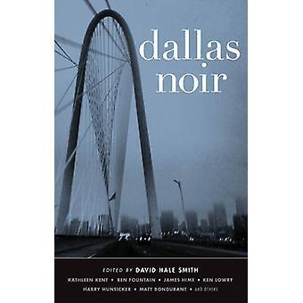 Dallas Noir by David Hale Smith - 9781617751905 Book