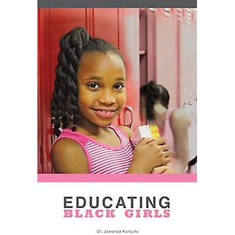 Educating Black Girls by Jawanza Kunjufu - 9781934155707 Book
