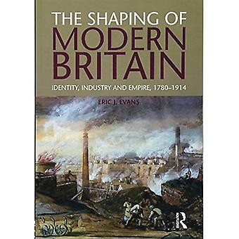 Utformningen av moderna Storbritannien: identitet, industri och Empire 1780-1914