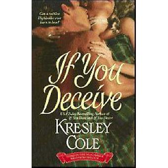 If You Deceive by Kresley Cole - 9781416503613 Book