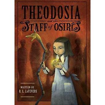 Theodosia and the Staff of Osiris by R L La Fevers - Yoko Tanaka - 97