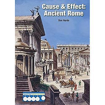 Cause & Effect: Ancient Rome (Cause & Effect: Ancient Civilizations)