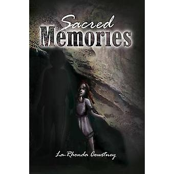 Sacred Memories by Courtney & LaRhonda R.