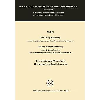 Enzyklopadische Abhandlung Uber Ausgefuhrte Strahltriebwerke by Leist & Karl