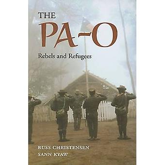 The Pa-O - Rebels and Refugees by Russ Christensen - Sann Kyaw - 97897
