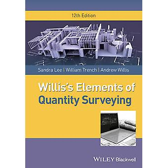 Williss Elements of Quantity Surveying by Sandra Lee