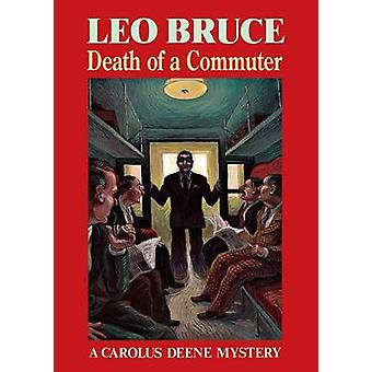 Death of a Commuter (New edition) by Leo Bruce - 9780897333269 Book