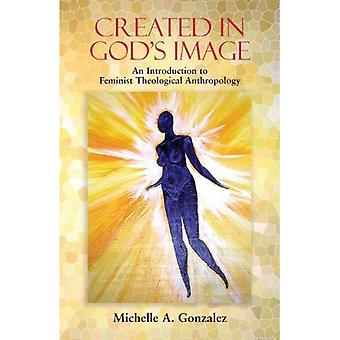 Skapad i Guds avbild: en introduktion till feministisk teologisk antropologi