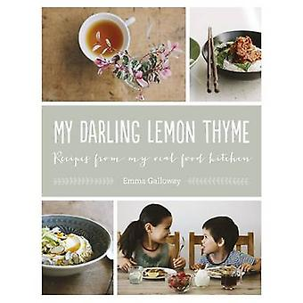 My Darling Lemon Thyme by Emma Galloway - 9781775540212 Book