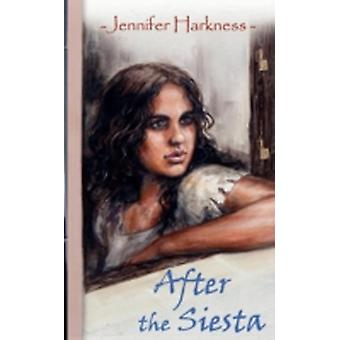 After the Siesta by Jennifer Helen Harkness & Illustrated by Miguel Luis Regodon