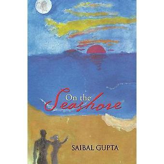 On the Seashore by Gupta & Saibal