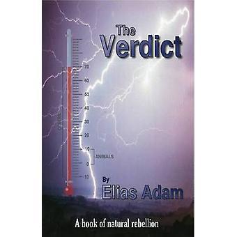 The Verdict by Adam & Elias
