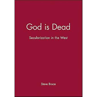 God is Dead by Steve Bruce