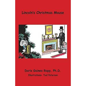 Lincolns Chistmas Mouse by Rapp & Doris Gaines