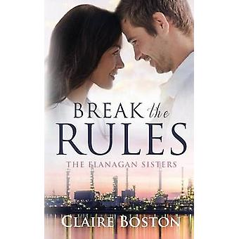 Break the Rules by Boston & Claire