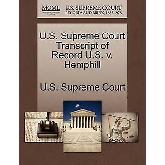 U.S. Supreme Court Transcript of Record U.S. v. Hemphill by U.S. Supreme Court