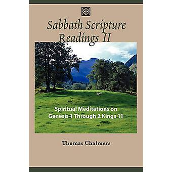Sabbath Scripture Readings II  Spiritual Meditations from the Old Testament by Chalmers & Thomas
