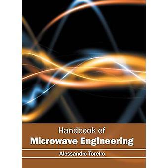 Handbook of Microwave Engineering by Torello & Alessandro