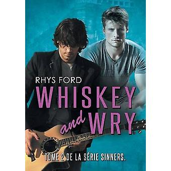 Whiskey and Wry Franais by Ford & Rhys