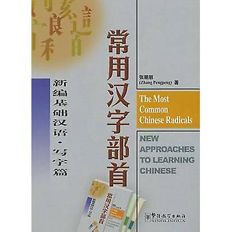 The Most Common Chinese Radicals by Zhang Pengpeng - 9787800525766 Bo