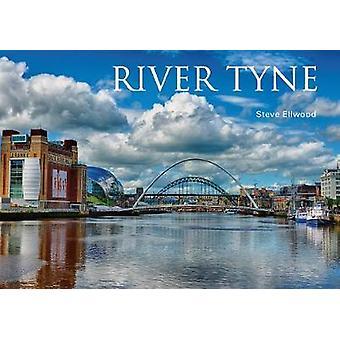 River Tyne by Steve Ellwood