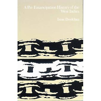 A Pre-Emancipation History of the West Indies by Helen Dookhan - Isaa