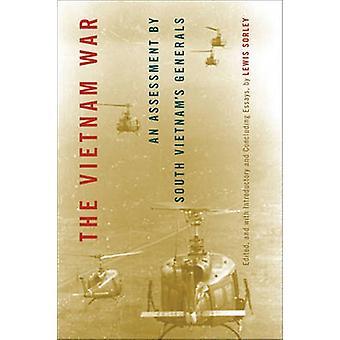 Der Vietnamkrieg - Eine Bewertung von South Vietnam's Generals von Lewis S