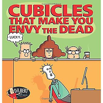 Cubicles That Make You Envy the Dead by Scott Adams - 9781449493783 B