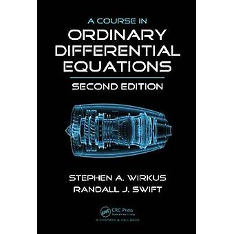 A Course in Ordinary Differential Equations - Second Edition (2nd Rev