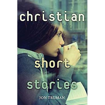 Christian Short Stories by Jon Truman - 9781543960655 Book