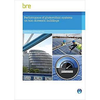 Performance of Photovoltaic Systems in Non-Domestic Buildings by Stev