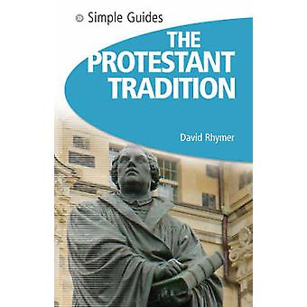 Protestant Tradition by David Rhymer - 9781857334388 Book