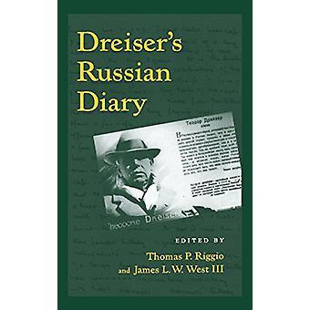 Dreiser's Russian Diary by Theodore Dreiser - 9780812280913 Book