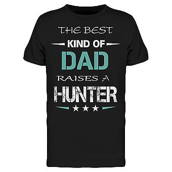 Good Dads Raise Hunters Tee Men's -Image by Shutterstock Men's T-shirt