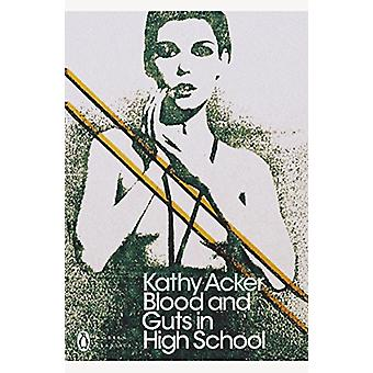 Blood and Guts in High School by Kathy Acker - 9780241302514 Book