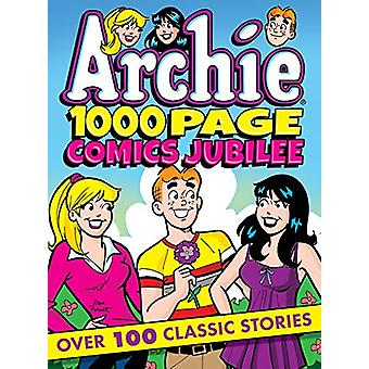 Archie 1000 Page Comics Jubilee by Archie Superstars - 9781682557815