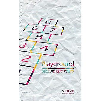 Playground by Second City Poets - 9781912565313 Book