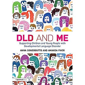 DLD and Me - Supporting Children and Young People with Developmental L