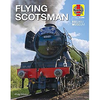 Flying Scotsman (Icon) by Philip Atkins - 9781785216893 Book