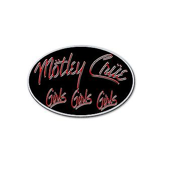 Motley Crue Girls Girls Girls Logo new Official Metal Pin badge