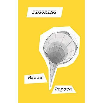 Figuring by Maria Popova - 9781786897268 Book