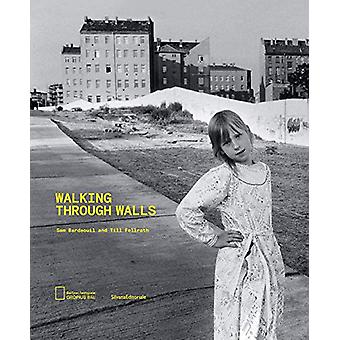 Walking Through Walls by Sam Bardaouil - 9788836644384 Book