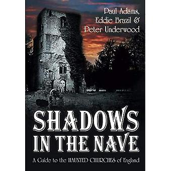 Shadows in the Nave: A Guide to the Haunted Churches of England
