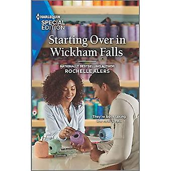 Starting Over in Wickham Falls (Wickham Falls Weddings)